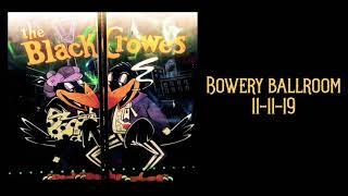 Black Crowes - Sister Luck - Bowery Ballroom 11/11/19