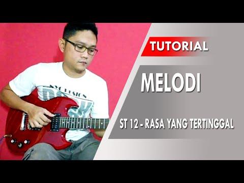 Belajar Gitar Melodi - ST12 Rasa Yang Tertinggal [Slow Tempo]