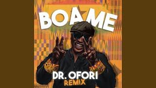 Boa Me (Dr Ofori Remix)