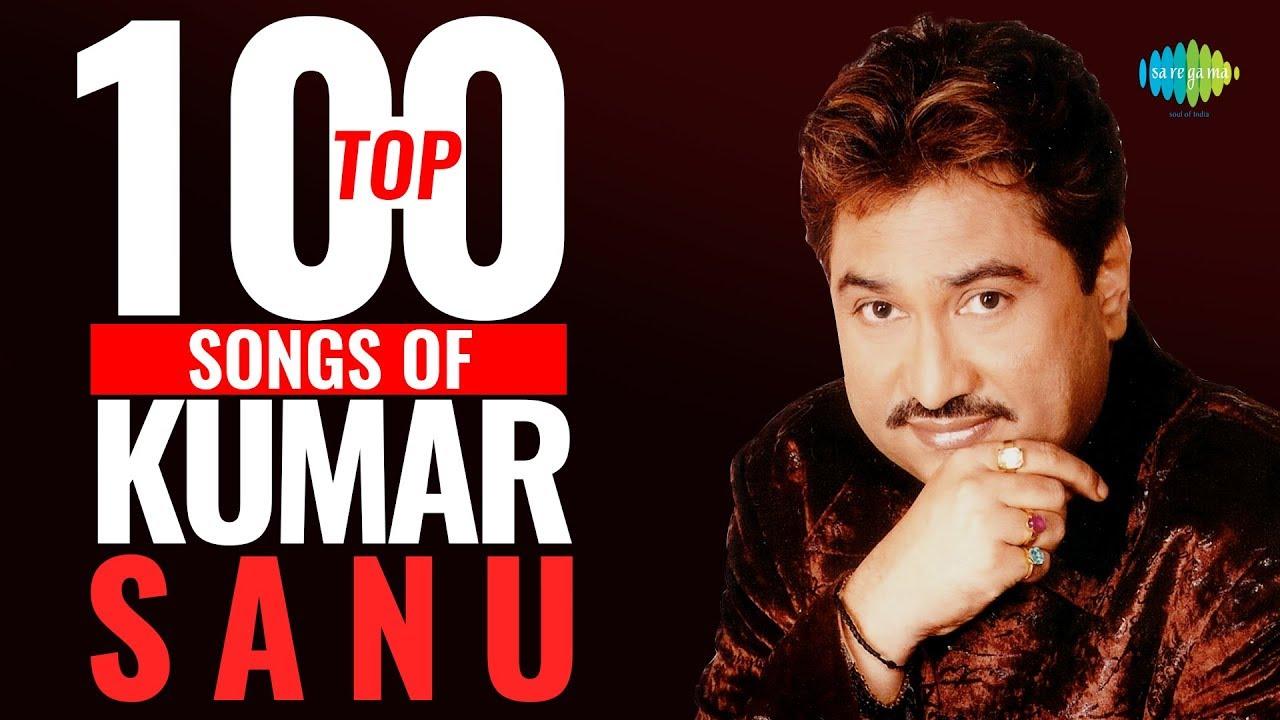 Top 100 Songs Of Kumar Sanu  कुमार साणु के 100 गाने   Hd Songs  One Stop Jukebox