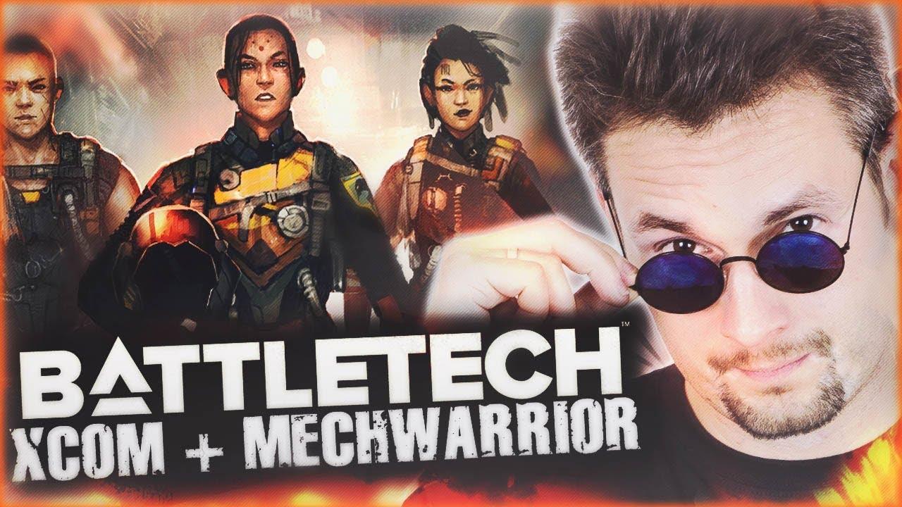 BattleTech PREMIERA! [MechWarrior + XCOM] Gameplay