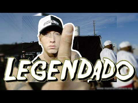 Eminem - My 1st Single 'LEGENDADO'