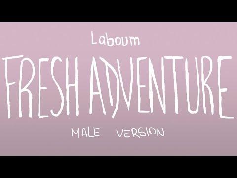 [MALE VERSION] Laboum - Fresh Adventure