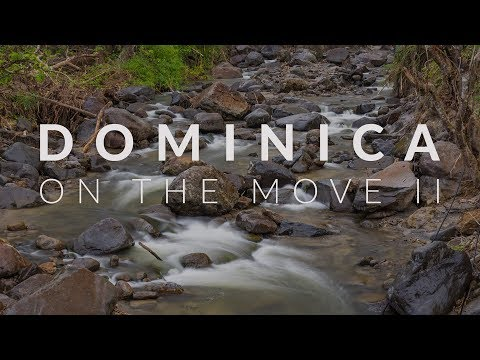 Dominica On The Move II   A Timelapse Film in 4K