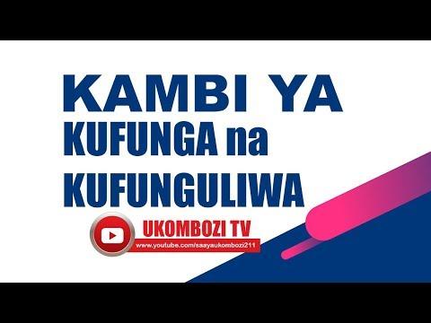 KAMBI YA KUFUNGA NA KUFUNGULIWA TAREHE 17.05.2018  LIVE FROM MWANZA - TANZANIA