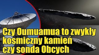 Naukowiec z Harvardu nadal wierzy, że Oumuamua to kosmiczna sonda!