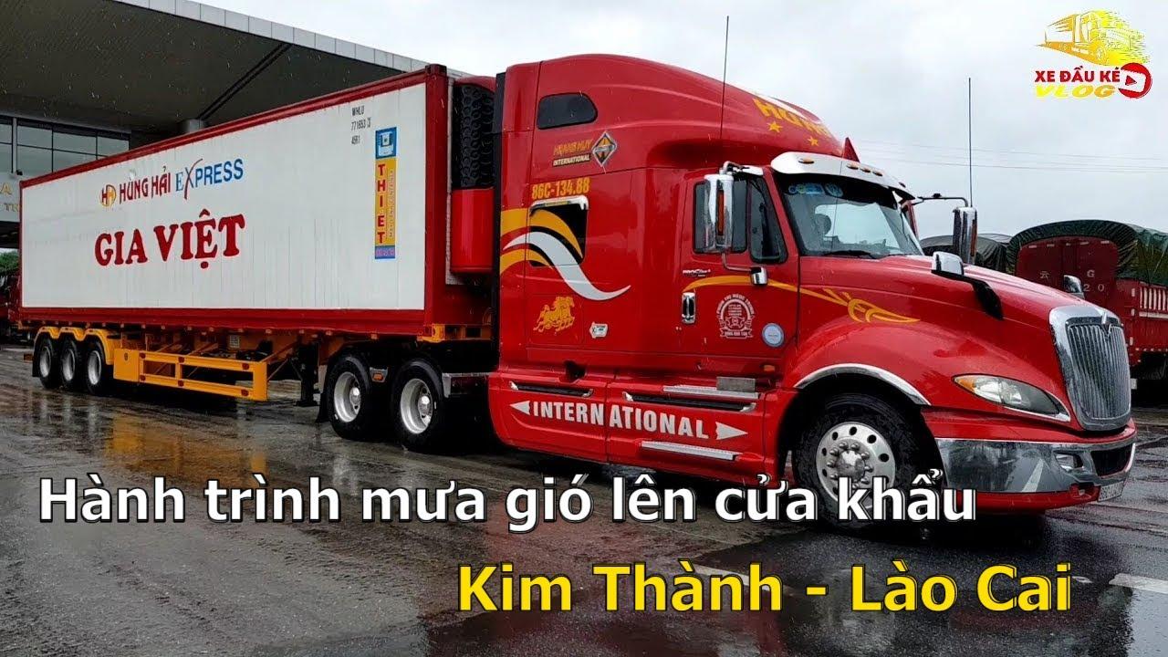 Hành trình mưa gió lên cửa khẩu Kim Thành - Lào Cai | Xe Đầu Kéo Vlog #125