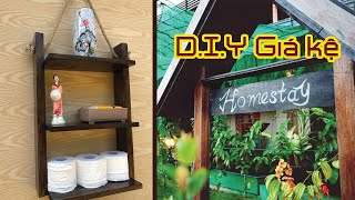 D.I.Y kệ gỗ Homestay bằng CHỐT GỖ & SƠN LAU #1