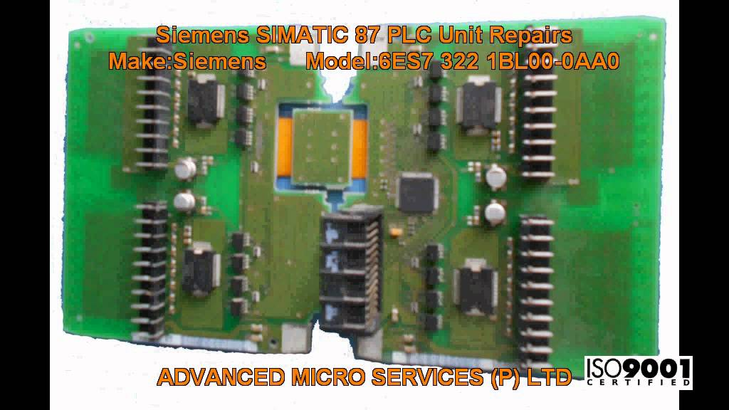 siemens 6es7 322 1bl00 0aa0 simatic 87 plc unit repairs @ advanced  siemens 6es7 322 1bl00 0aa0 simatic 87 plc unit repairs @ advanced micro services pvt ltd