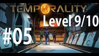 Project Temporality Gameplay Walkthrough #5 - Level 9 and 10