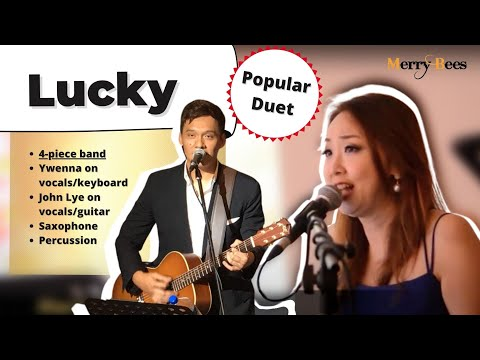 Merry Bees Live Music - Ywenna & John Lye sing Lucky (duet by Jason Mraz & Colbie Caillat)