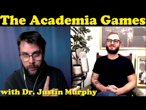 The Academia Games with Justin Murphy