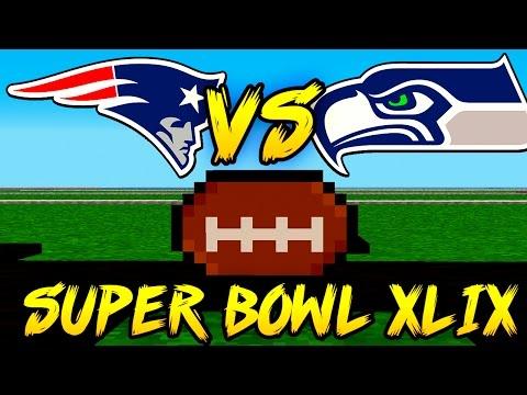 """PATRIOTS VS SEAHAWKS!"" Super Bowl XLIX in Minecraft!"
