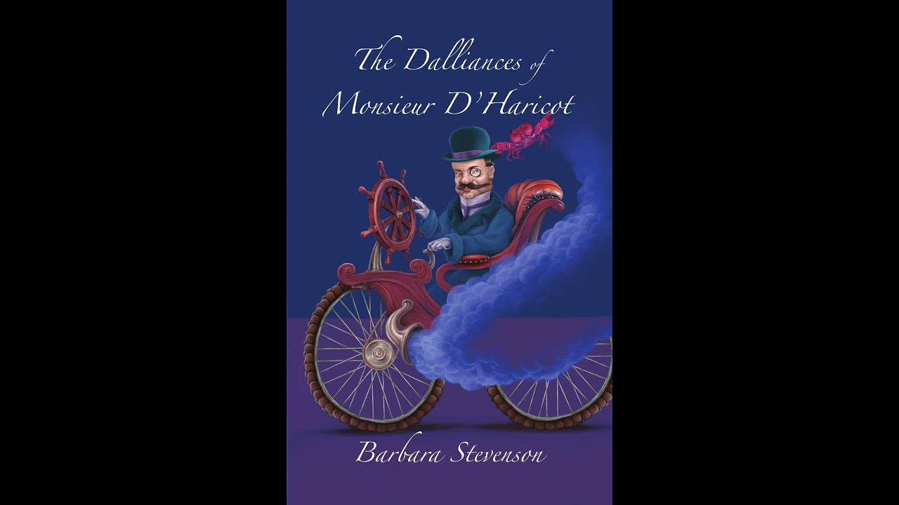 The Dalliances of Monsieur D'Haricot: YouTube Launch