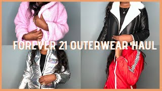 FOREVER 21 OUTERWEAR HAUL| I HAD TO! 😅|| MAMA L