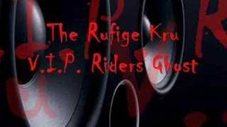 The Rufige Kru - V.I.P. Rider