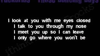 Fuckarias - Those Dancing Days [Lyrics]