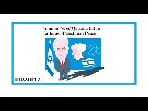 """""""Shimon Peres, ou la bataille """"domquichottesque"""" pour la paix"""""""
