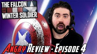 The Falcon and The Winter Soldier Episode 4 - Angry Review