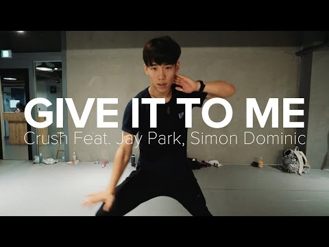 Give It To Me - Crush feat. Jay Park, Simon Dominic / Koosung Jung Choreography