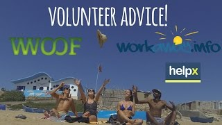 Helpx/WWOOF/Workaway 1st Timer Advice! Volunteer around the world!