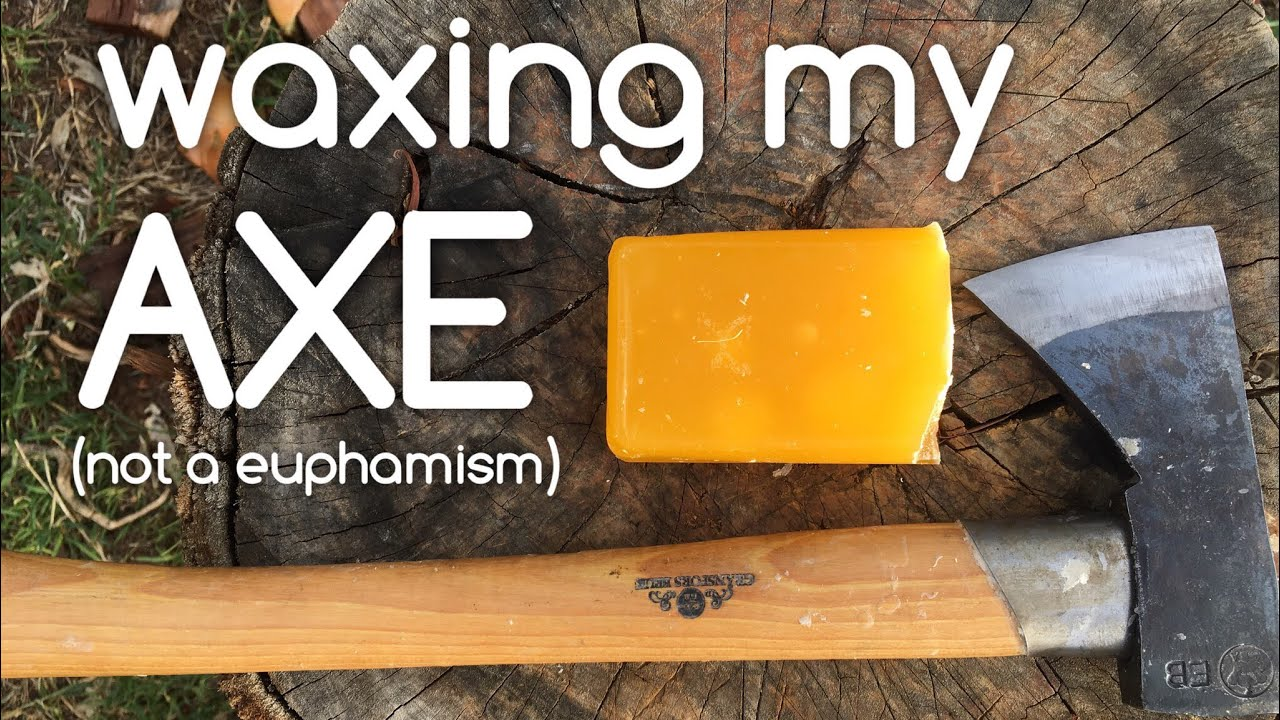 Sealing an Axe handle naturally with Beeswax - YouTube