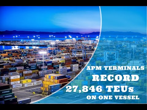 APM Terminals record, 27,846 TEUs handled on one vessel