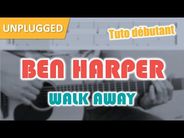 Tuto guitare facile pour débutant : Ben Harper / Walk Away