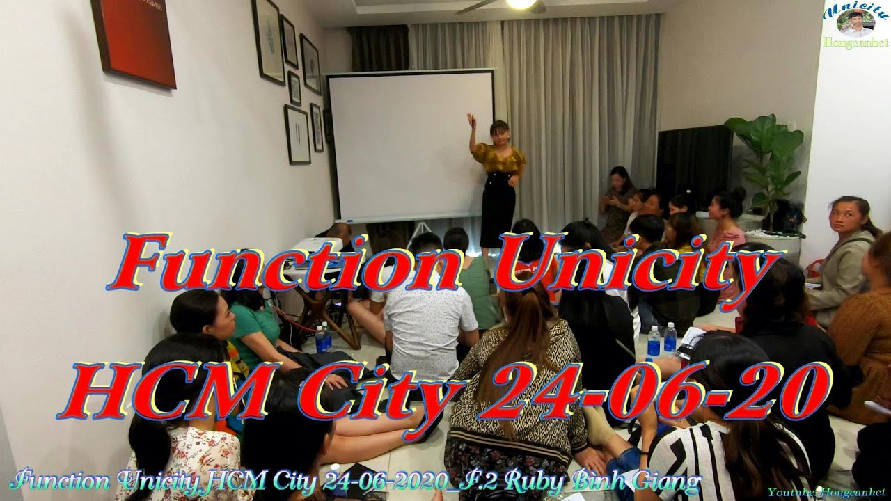 Mini Function Unicity HCM City 24-06-2020 F.2 Ruby Bình Giang Chia Sẻ Kiến Thức Sản Phẩm Unicity