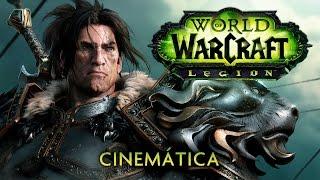 World of Warcraft: Legion - Tráiler cinemático