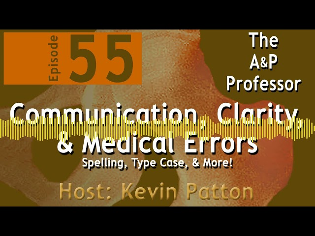 Communication, Clarity, & Medical Errors | Episode 55