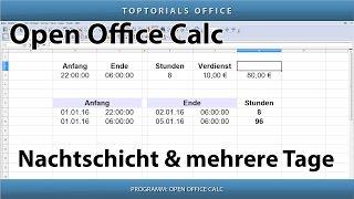 Mit Uhrzeiten rechnen bei Nachtschicht oder mehrere Tage (OpenOffice Calc)