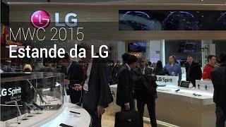 MWC 2015: Estande da LG | Tudocelular.com