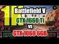 Battlefield V (1K) - GeForce GTX 1660 Ti vs GeForce GTX 1060 6GB