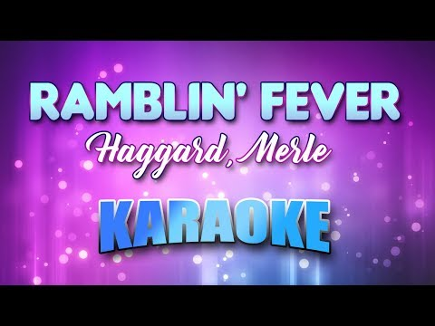 437 Mb Free Merle Haggard Ramblin Fever Lyrics Mp3 Music Pro