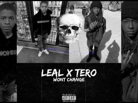 Leal X Tero - Wont Change
