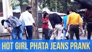 HOT GIRL Phata Jeans Prank!  Being Bong 