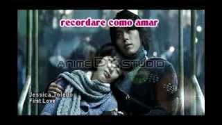 First Love /Hikaru Utada-Jessica Toledo Spanish/Mi primer Amor