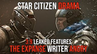 The EXPANSE Writer ANGRY at Star Citizen - Alpha 3.9 LEAKS & Prisons