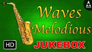Melodious Waves Jukebox- Saxophone Classical Instrumental Tunes- Devotional Songs