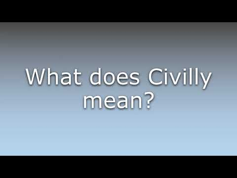 What does Civilly mean?