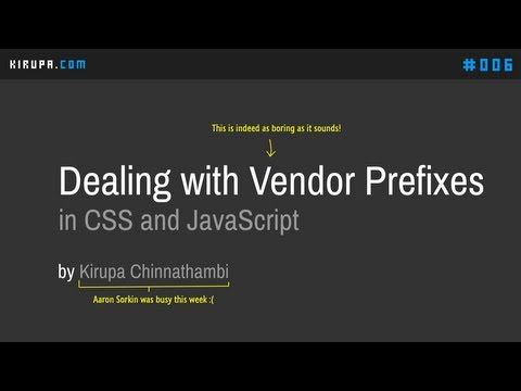 Dealing With Vendor Prefixes In CSS And JavaScript