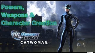 DC Universe Online - P2 - Powers, Weapons & Character Creation - Informational Series