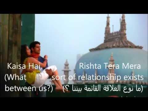 Galliyan -Song Lyrics (English subtitels+مترجمة للعربية) HD