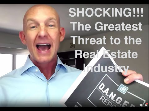 DANGER Report: Greatest Threat to the Real Estate Industry