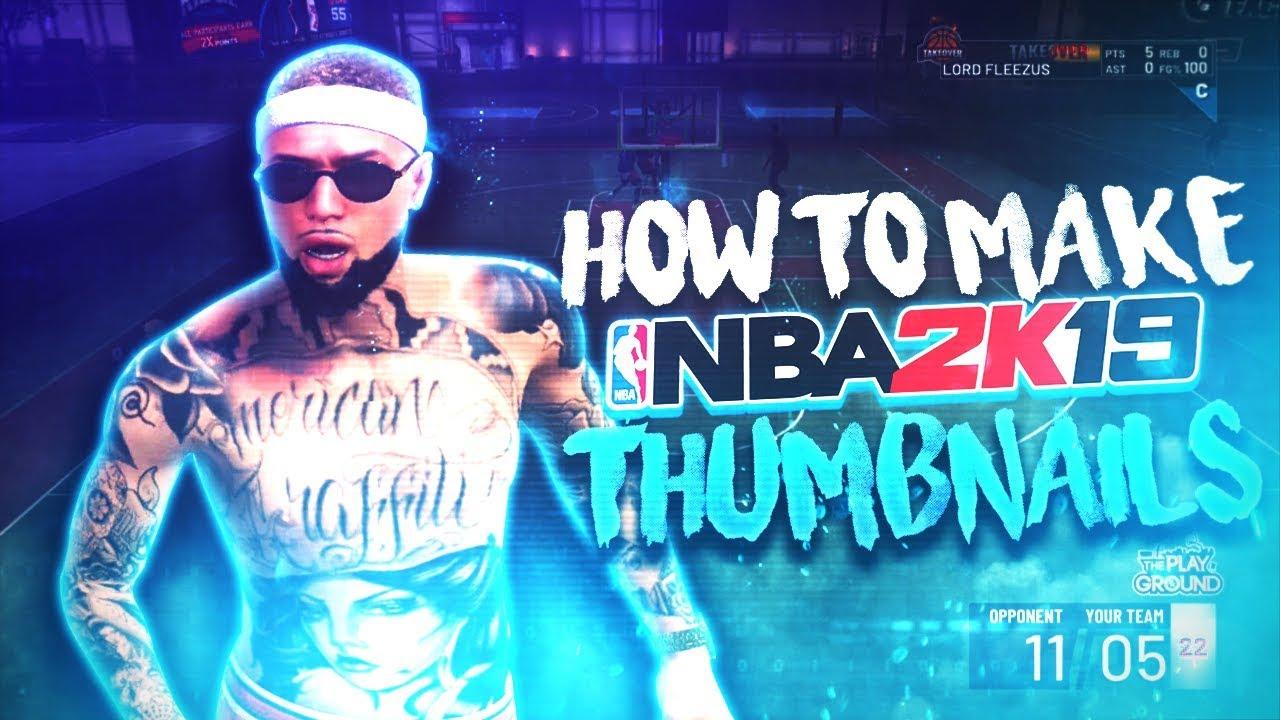 HOW TO MAKE FIRE NBA 2K19 THUMBNAILS! 🔥🔥🔥