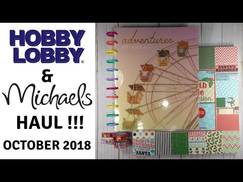 Hobby Lobby & Michaels Haul October 2018