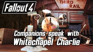 Fallout 4 - Companions speak with Whitechapel Charlie, bartender in The Third Rail