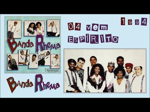 Banda Rhema LP / CD Diferença (1994) - 04 Vem Espírito