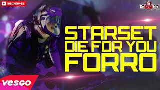 STARSET - DIE FOR YOU - VERSÃO FORRÓ